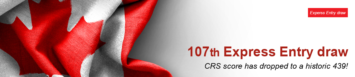 107th Express Entry Draw | CRS Score Dropped To A Historic 439 After